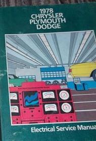 1978 Chrysler FIFITH AVENUE AVENGER NEWPORT Electrical Service Shop Manual OEM