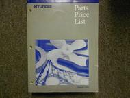2000 HYUNDAI Parts Price List Manual JAN Tiburon Accent FACTORY OEM BOOK 00 HUGE