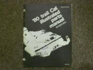 1980 Arctic Cat Trail Cat Illustarated Parts Manual FACTORY OEM BOOK 80 DEAL