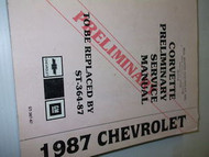 1987 Chevrolet Chevy Corvette PRELIMINARY Shop Service Repair Manual OEM
