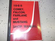 1965 FORD COMET FAIRLANE FALCON MUSTANG Service Shop Repair Manual FACTORY NEW X