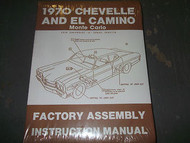 1970 CHEVY CHEVELLE MONTE CARLO EL CAMINO ASSEMBLY Instruction Manual FACTORY