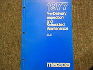 1977 Mazda GLC Pre-Delivery Inspection Maintenance Service Repair Shop Manual 77