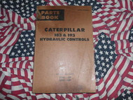 Caterpillar 183 193 Hydraulic Control Part Book 27H 28H
