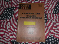Caterpillar 172 173 Hydraulic Control Part Book 48C 24G