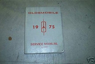 1975 GM Oldsmobile Olds All Series Service Repair Workshop Shop Manual OEM