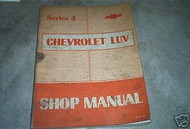1974 Chevy LUV Series 5 Shop Repair Service Manual
