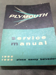 1955 1956 Plymouth Plaza Savoy Belvedere Service Shop Repair Manual FACTORY x