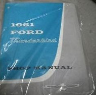 1961 Ford Thunderbird T-Bird Service Shop Repair Workshop Manual NEW