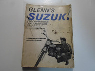1973 Glenns Suzuki 50cc 400cc One Cylinder Repair and Tune Up Guide DAMAGED OEM
