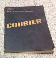 1974 FORD COURIER Truck Service Shop Repair Workshop Manual OEM Factory