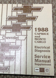 1988 GM Chevy Monte Carlo Caprice Electrical Diagnosis Supplement Manual OEM