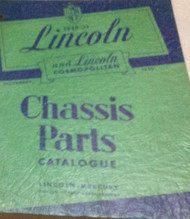 1949 1950 1951 LINCOLN & COSMOPOLITAN Chassis Parts Catalog Catalogue Manual OEM