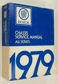 1979 Buick LESABRE SKYHAWK REGAL RIVIERA SKYLARK Service Repair Shop Manual OEM
