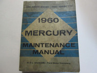 1960 Mercury Maintenance Service Shop Repair Manual Factory OEM Book Used