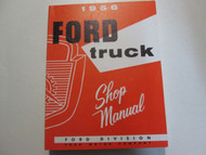 1956 Ford Truck Service Shop Repair Workshop Manual Factory OEM x 1956