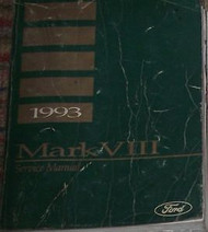 1993 Lincoln Mark VIII Service Repair Shop Workshop Manual FACTORY OEM 1993