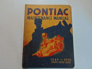 1949 1950 PONTIAC 2000 2200 Maintenance Manual STAINED WORN DEALERSHIP GM BOOK