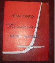 1965 FORD THUNDERBIRD TBIRD T-Bird Service Shop Repair Workshop Manual Brand NEW