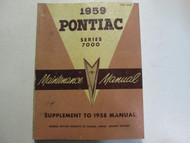 1959 Pontiac Series 7000 Supplement to 1958 Service Repair Shop Manual OEM Book