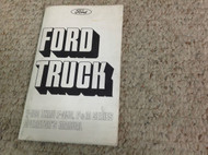 1975 FORD Truck Trucks F100 F350 P & M SERIES Operators Owners Manual NEW 1975