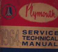 1964 PLYMOUTH Belvedere Fury Sport Valiant Savoy Service Shop Repair Manual NEW