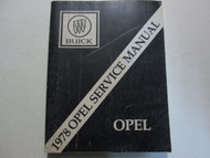 1978 BUICK OPEL Service Repair Shop Manual Book Workshop Factory OEM Book Used