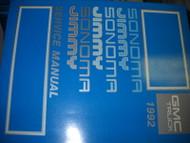 1992 GM GMC Jimmy & Sonoma Truck Service Shop Repair Workshop Manual OEM 1992