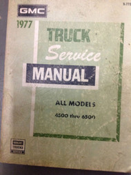 1977 GMC TRUCK ALL MODELS 4500 THRU 6500 Service Shop Repair Manual OEM x