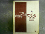 1983 Datsun Nissan Pick Up Truck First Revision Service Repair Manual 1st x