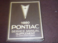 1980 Pontiac Firebird Trans Am Grand Prix Service Shop Repair Manual FACTORY