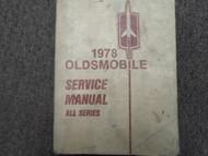 1978 OLDSMOBILE OLDS All Models Cutlass Delta Repair Service Shop Manual OEM 78