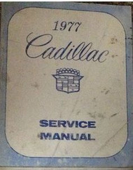 1977 CADILLAC ELDORADO FLEETWOOD DEVILLE SEVILLE Shop Service Repair Manual OEM