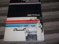 1975 AMC AMERICAN MOTORS PACER Service Shop Repair Manual OEM FACTORY 75 OEM
