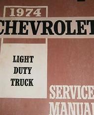 1974 Chevy Truck Pickup Suburban C K P G 10 20 30 Service Shop Repair Manual OEM