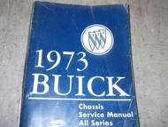 1973 Buick LESABRE REGAL RIVIERA SKYLARK CENTURY Service Repair Shop Manual OEM