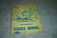 1972 Cheverolet 40-60 Series Truck Service Manual Suppl