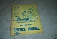 1972 Cheverolet 40-60 Series Truck Service Manual Suppl