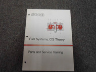 1970s 80s 90s Saab Fuel Systems CIS Theory Parts Service Training Shop Manual