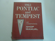 1963 GM Pontiac Tempest Air Conditioning Shop Service Manual FACTORY OEM WORN 63