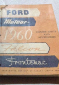 1960 FORD METEOR FALCON FRONTENAC Chassis Parts & Accessories Manual OEM WATER D