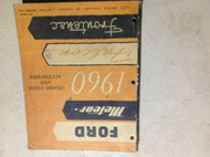 1960 FORD METEOR FALCON FRONTENAC Chassis Parts & Accessories Manual OEM Book
