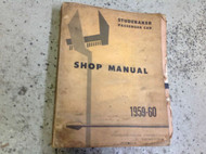 1959 1960 Studebaker Car Service Shop Repair Workshop Manual OEM Book ORIGINAL
