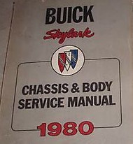 1980 Buick Skylark Chassis Body Service Shop Repair Manual FACTORY DEALERSHIP BK