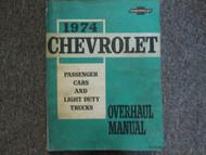 1974 Chevrolet Passenger Car Light Duty Truck Overhaul Manual OEM BOOK DAMAGED