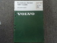 1981 Volvo Pre Delivery Models Gasoline Engines Section 1 Shop Manual FACTORY 81