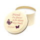 Butterfly Line - Friends Live Forever - 6oz