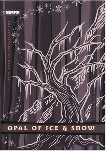 Adventures of Duan Surk Novel 04 Opal of Ice & Snow