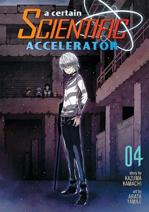A Certain Scientific Accelerator Graphic Novel 04