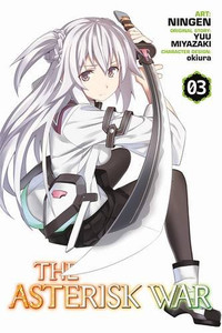 The Asterisk War: The Academy City on the Water 03